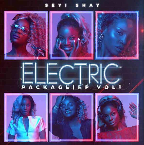 seyi-shay-electric-package